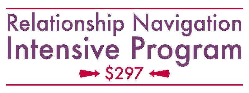 Click to Enroll in the Relationship Navigation Intensive Program