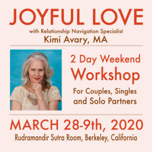 Joyful Love Weekend Workshop March 2020